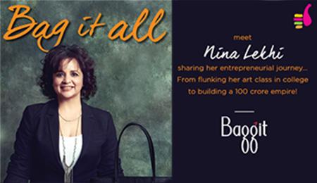 Meet Nina Lekhi, Founder Baggit - Explara