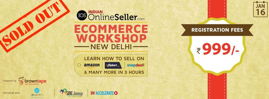#Ecommerce Workshop New Delhi - TICKETS SOLD OUT  - Explara
