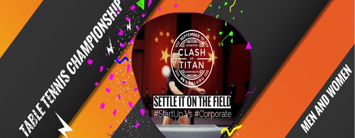 Table Tennis Championship - Clash Of Titan - Explara