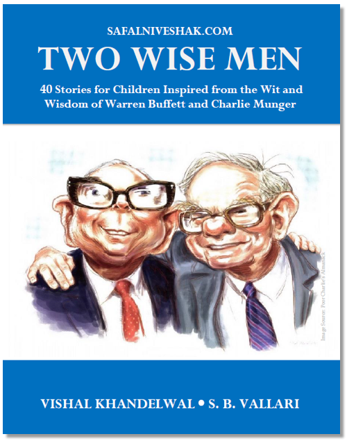 Two Wise Men - Stories for Children Inspired from the Wit and  Wisdom of Warren Buffett and Charlie Munger (E-Book) - Explara